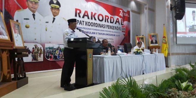 Stressing Gubernur Kalteng Pada Rakordal Triwulan II tahun 2019