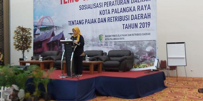 Temu Wajib Pajak dan Sosialisasi Peraturan Daerah Kota Palangka Raya